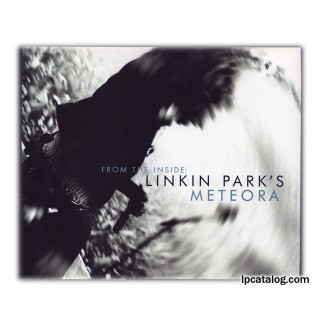 From The Inside: Linkin Park's Meteora