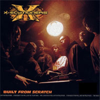 X-ecutioners - Built from Scratch